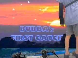 Bubba's 1st Catch