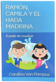 Ramón, Camila y el hada madrina