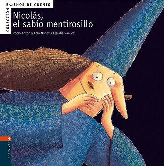 Nicolás, el sabio mentirosillo
