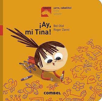 ¡Ay mi Tina!