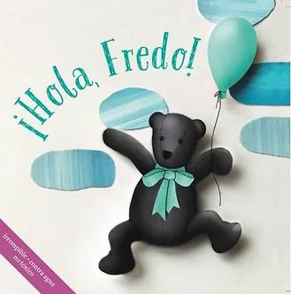 ¡Hola, Fredo!