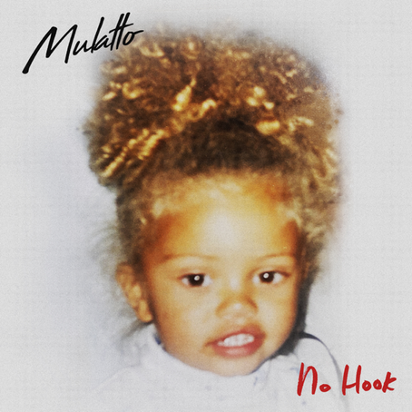 """Mulatto's New Single """"No Hook"""": Did It Meet Our High Expectations?"""