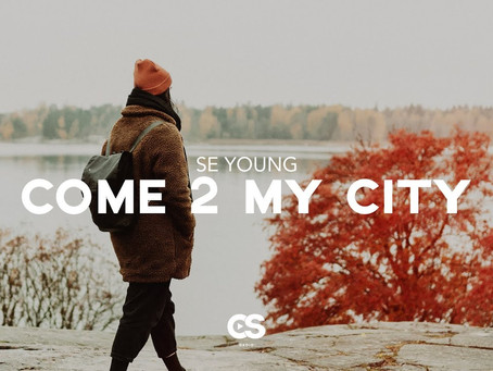 """Watchlist: SE YOUNG """"COME 2 MY CITY"""" [Submission]"""