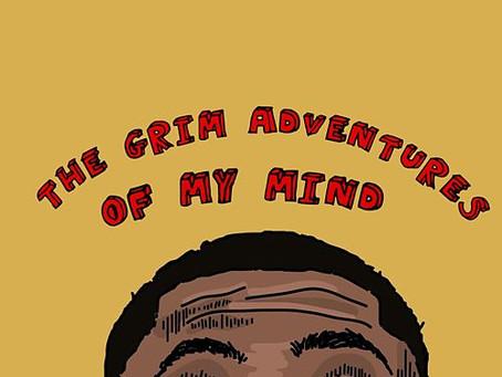 """Watchlist: Londo """"The Grim Adventures of My Mind"""""""