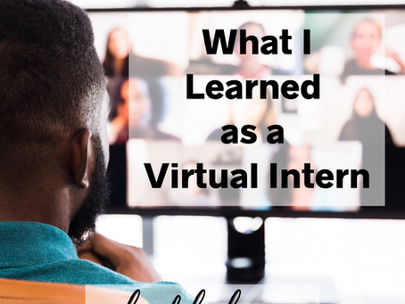 What I Learned as a Virtual Intern