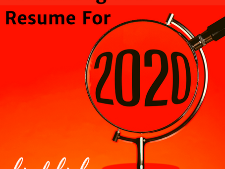 Formatting Your Resume for 2020