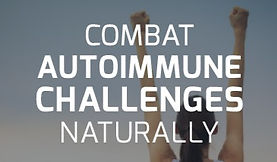 CombatAutoimmuneChallengesNaturally_Prev
