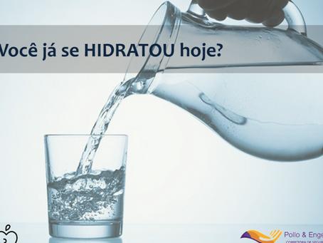Você já se hidratou hoje?