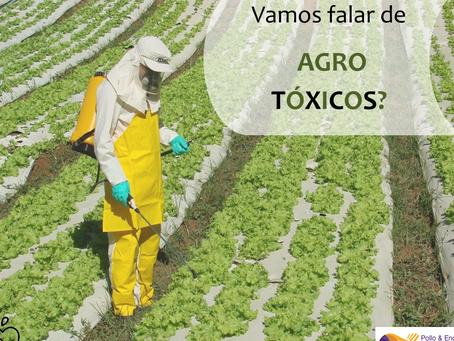 O tema é: Agrotóxicos
