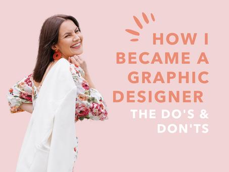 How I Became A Graphic Designer