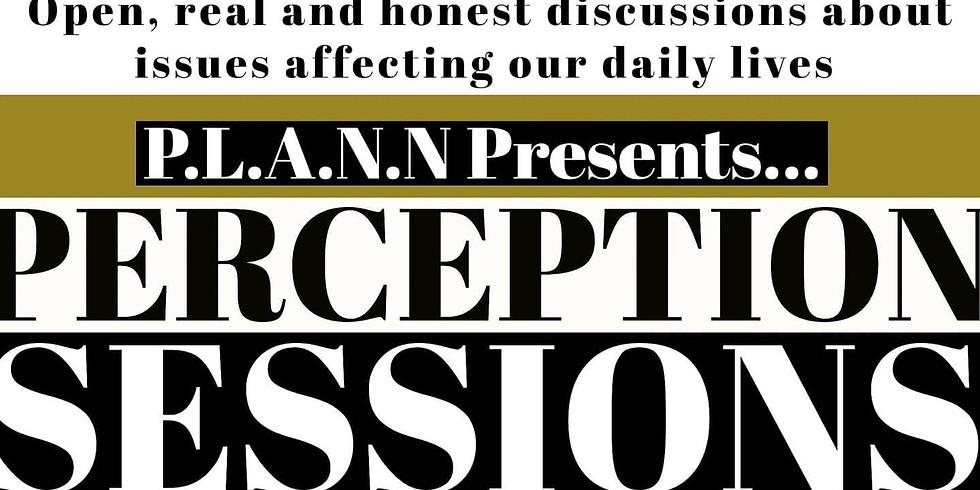 Perception Sessions - Lockdown 2.0