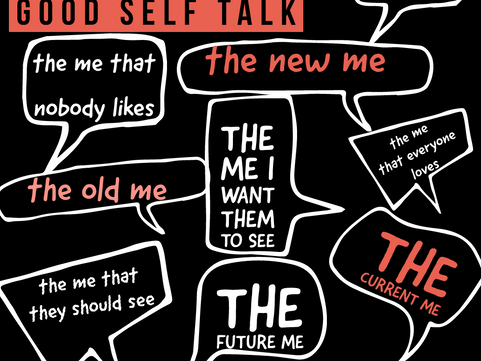Are you practicing GOOD Self Talk?