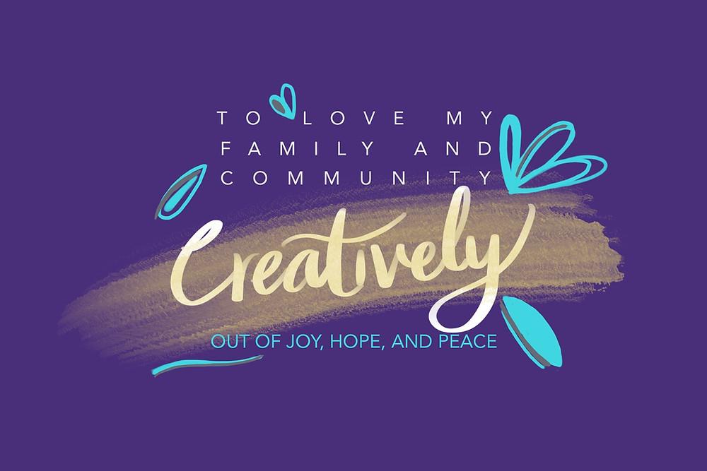 Creativity, Joy, Hope and Peace