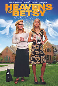 Heavens to Betsy - 27x40 - Prem Ent - AW