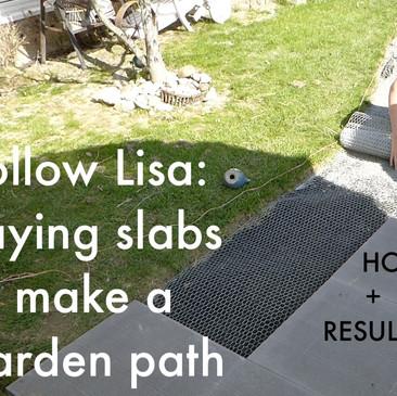 Follow Lisa: Laying slabs to make a garden path