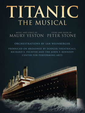 Titanic The Musical, Feb 2019