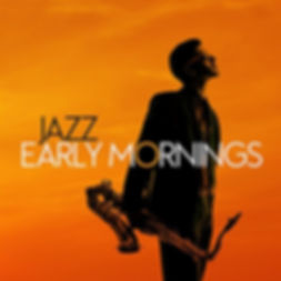 Jazz Early Mornings.jpg
