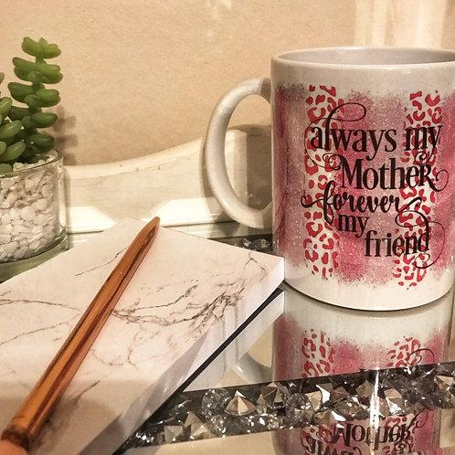 Always my Mum Mug