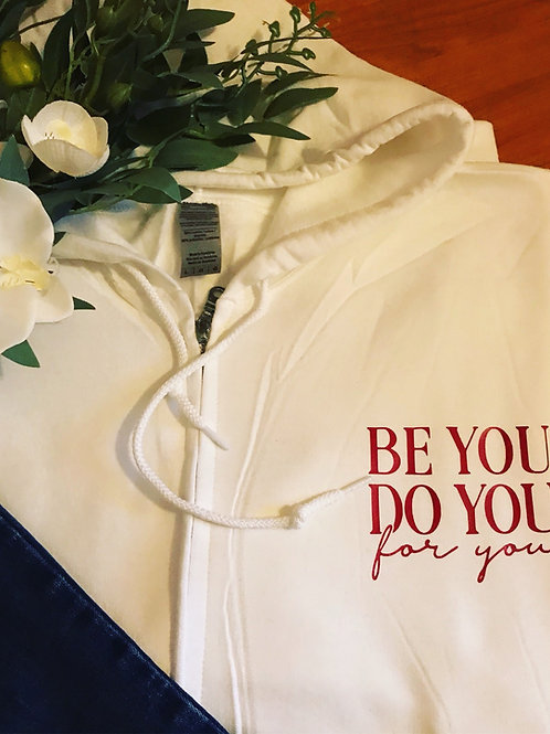 Be you, do you zip up Hoodie
