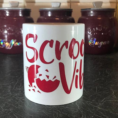 Scrooge Vibes Mug