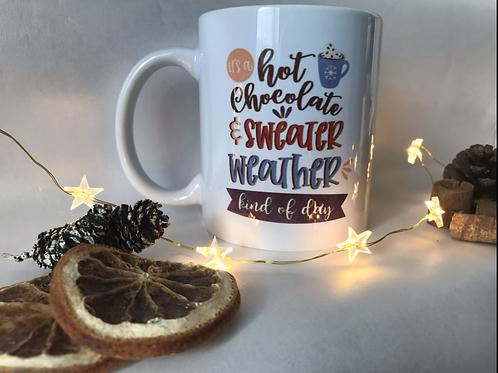 Hot Chocolate & Sweater weather mug