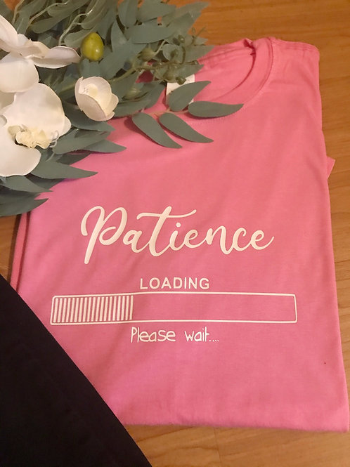 Patience loading T-shirt