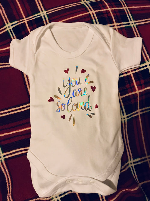 You are so loved Babygrow