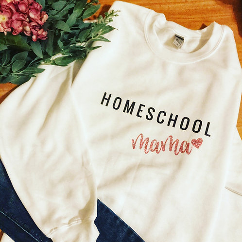 Homeschool Mama sweatshirt