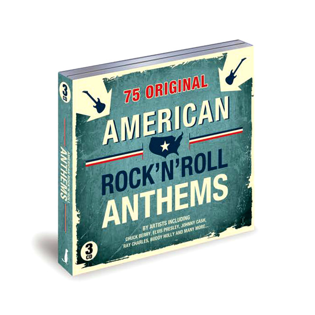 75 ORIGINAL AMERICAN ROCK N ROLL ANTHEMS