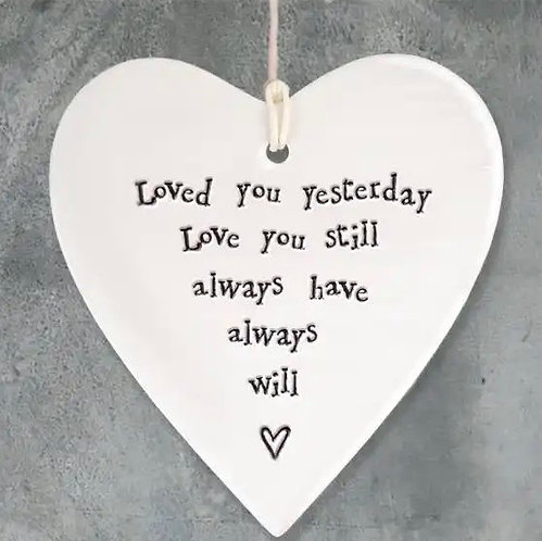 Porcelain Heart Hanger Loved You Yesterday by East of India