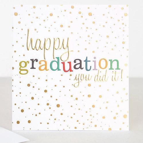 Happy Graduation Card by Caroline Gardner