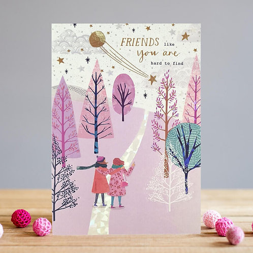 Friends Like You Are Hard To Find Card By Louise Tiler