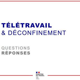 Questions-réponses sur le Télétravail et le Déconfinement