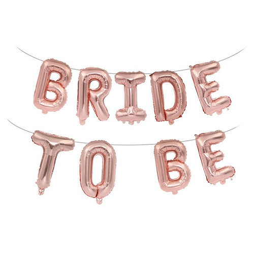 BRIDE TO BE letter balloon