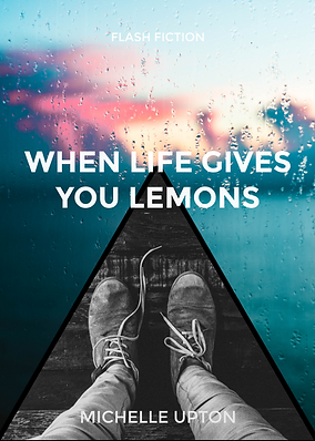 When Life Gives You Lemons.png