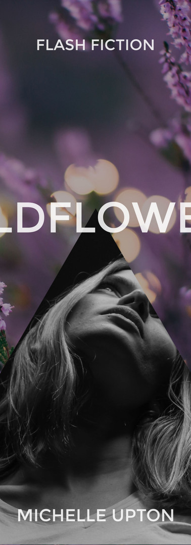 Wildflowers Flash Fiction