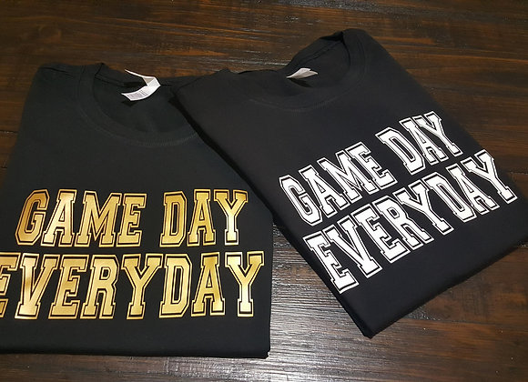 T-Shirt: Game Day Everyday
