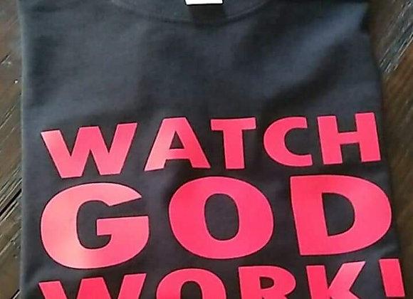 T-Shirt: Watch GOD Work - RED