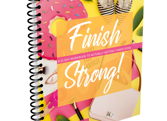 Finish Strong (Digital Workbook)