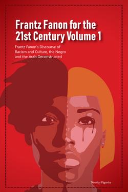 Frantz Fanon for the 21st Century V1