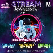 MELOGRAPHICS1 Twitch Stream Schedule
