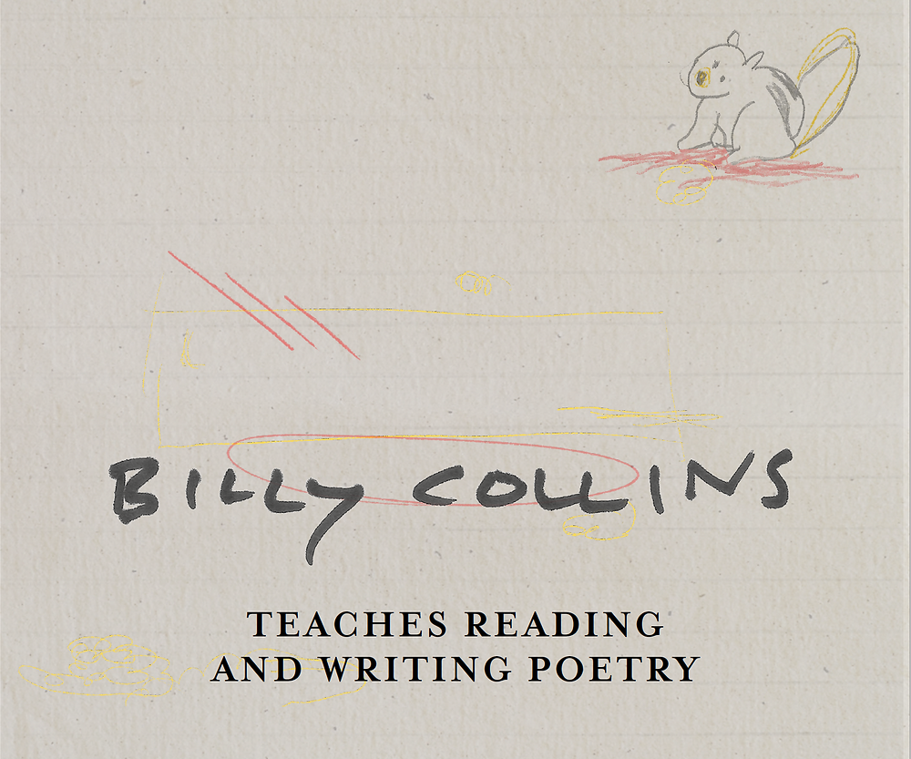 Billy Collins Poetry Workbook