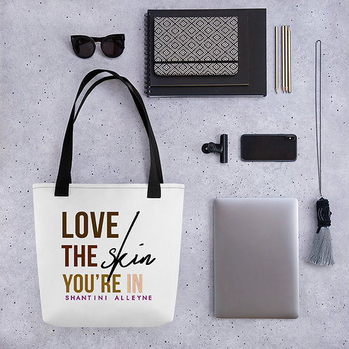 Love the Skin You're In Tote bag