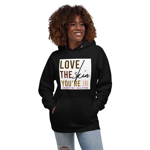 """Love the Skin You're In""-Noire Unisex Hoodie"