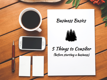 Starting a Business: Five Things to Consider