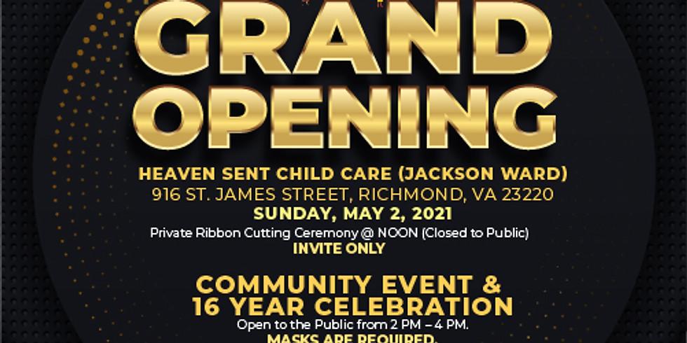 GRAND OPENING - COMMUNITY EVENT & 16 YEAR CELEBRATION
