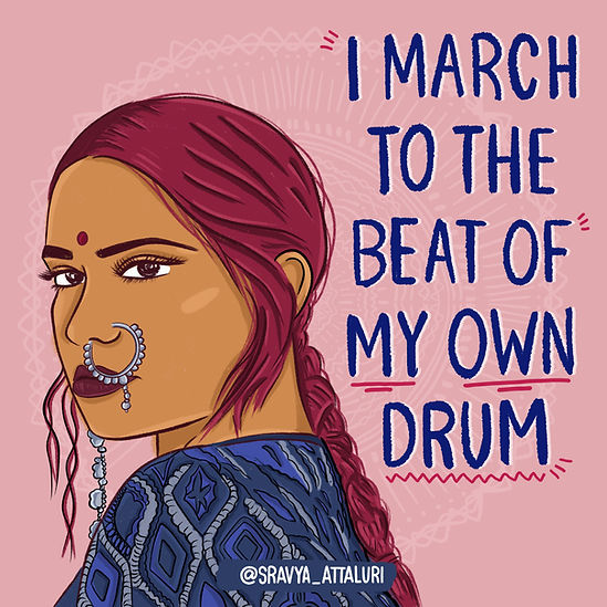 March to the beat of my own drum