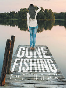 Gone Fishing The Hook