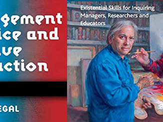 PUBLICATION: MANAGEMENT PRACTICE AND CREATIVE DESTRUCTION EXISTENTIAL SKILLS FOR INQUIRING MANAGERS