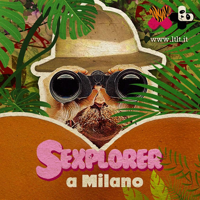 SEXPLORER  a Milano
